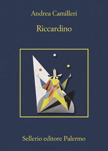 """Recensioni: """"Riccardino"""" di Andrea Camilleri"""