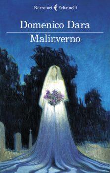 """Recensioni: """"Malinverno"""" di Domenico Dara"""
