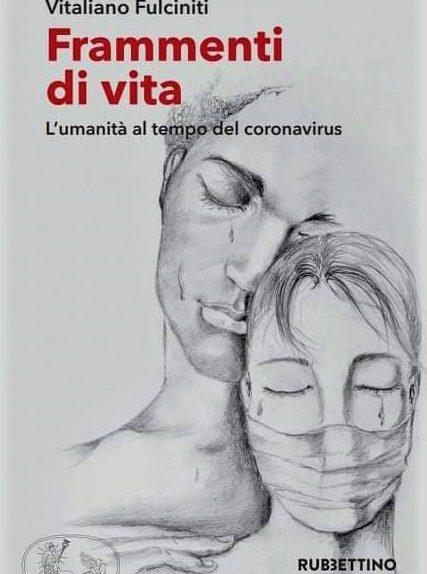 """""""Frammenti di vita"""" di Vitaliano Fulciniti"""