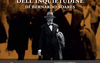 """""""Il libro dell'inquietudine"""" di Fernando Pessoa torna in audiolibro"""