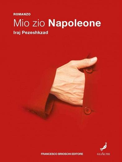 """Recensioni: """"Mio zio Napoleone"""" di Iraj Pezeshkzad"""