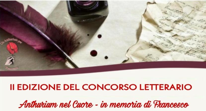 II Concorso letterario Anthurium nel cuore – in memoria di Francesco