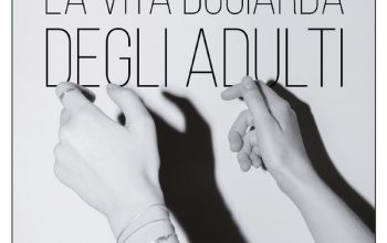 """Recensioni: """"La vita bugiarda degli adulti"""" di Elena Ferrante"""
