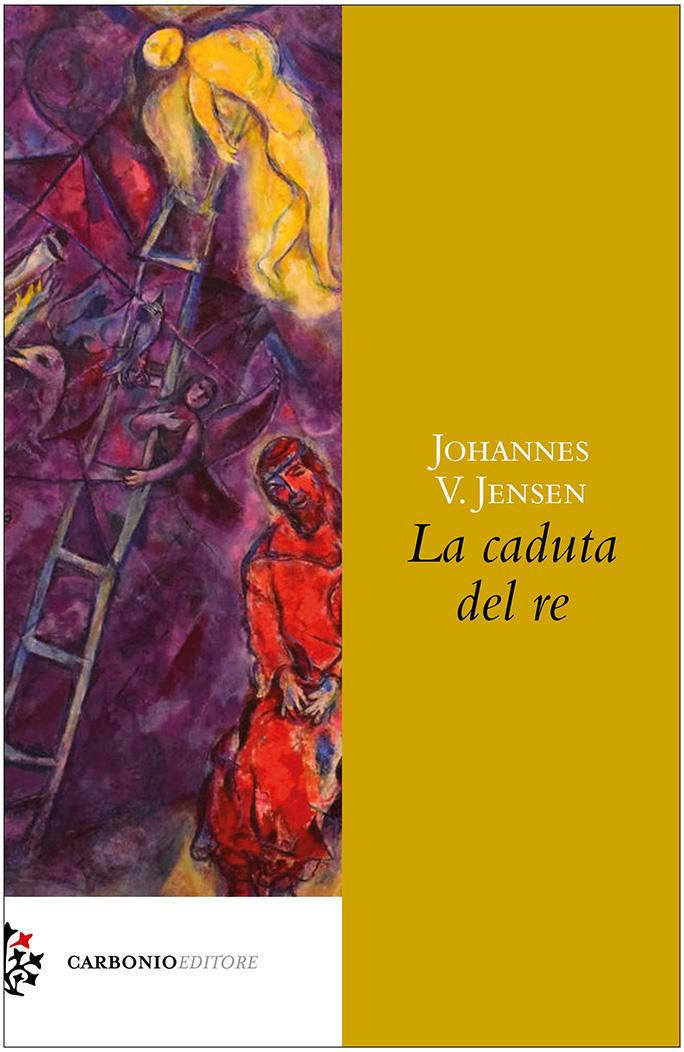 """Recensioni: """"La caduta del re"""" di Johannes V. Jensen"""