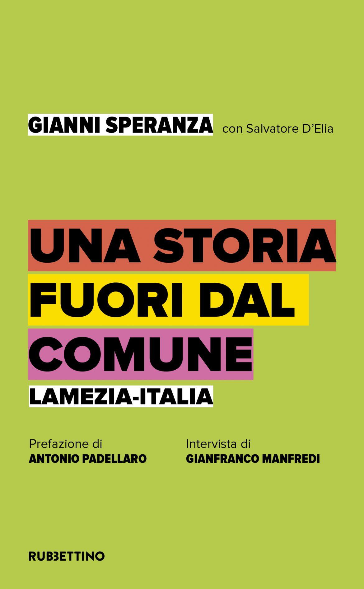 """Recensioni: """"Una storia fuori dal Comune"""" di Gianni Speranza con Salvatore D'Elia"""