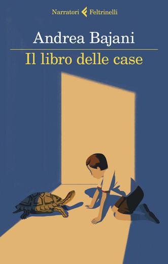 """Recensioni: """"Il libro delle case"""" di Andrea Bajani"""