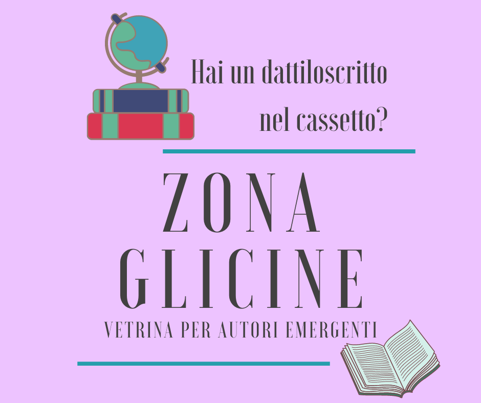 Zona Glicine · vetrina per autori emergenti