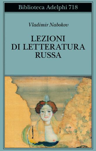 """Recensioni: """"Lezioni di letteratura russa"""" di Vladimir Nabokov"""