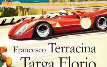 """""""Targa Florio"""", la gara più spericolata in un libro di Francesco Terracina"""