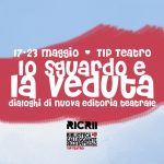 """""""Lo sguardo e la veduta"""", l'editoria teatrale al Tip Teatro"""