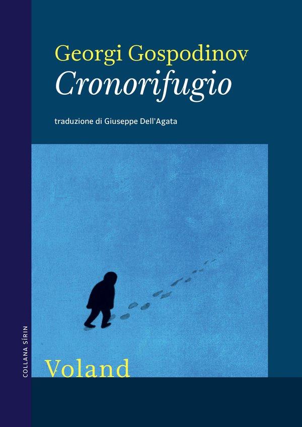 "Recensioni: ""Cronorifugio"" di Georgi Gospodinov"