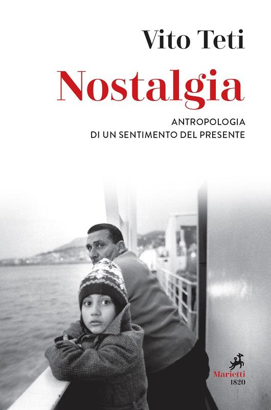 """Recensioni: """"Nostalgia"""" di Vito Teti"""