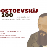 """""""Dostoevskij 200"""": venerdì 17 la serata omaggio al grande scrittore russo"""