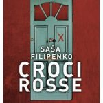 "Recensioni: ""Croci rosse"" di Saša Filipenko"