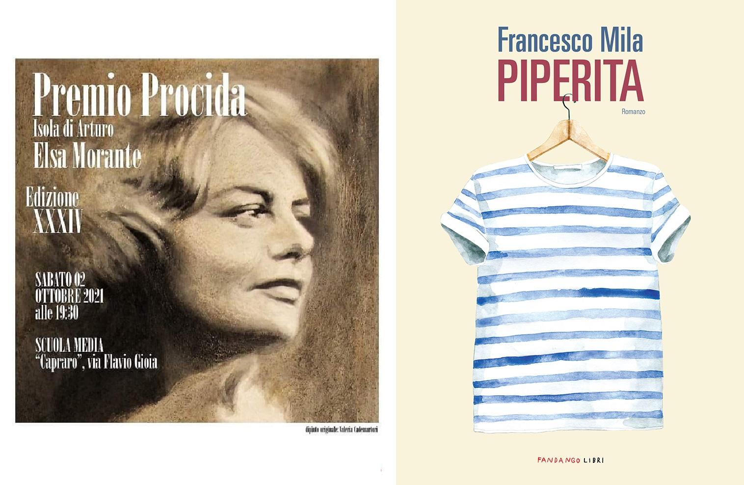 """Premio Procida-Isola di Arturo-Elsa Morante: vince Francesco Mila con """"Piperita"""""""