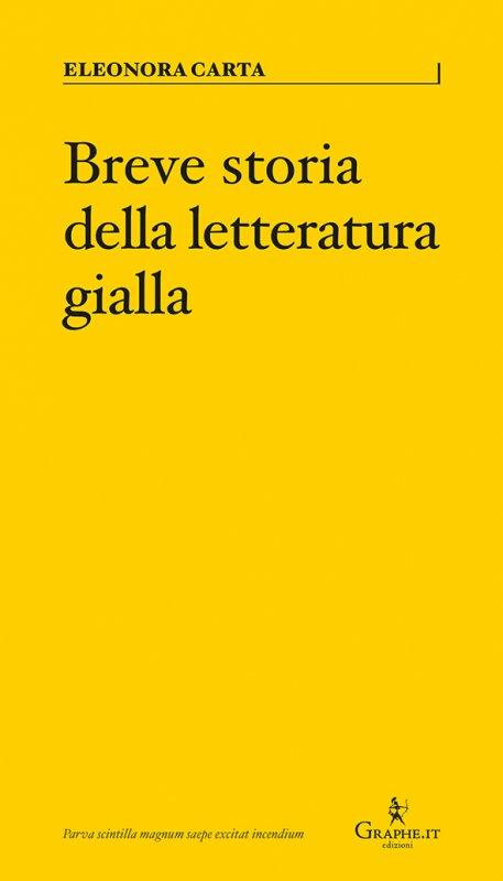 """Recensioni: """"Breve storia della letteratura gialla"""" di Eleonora Carta"""